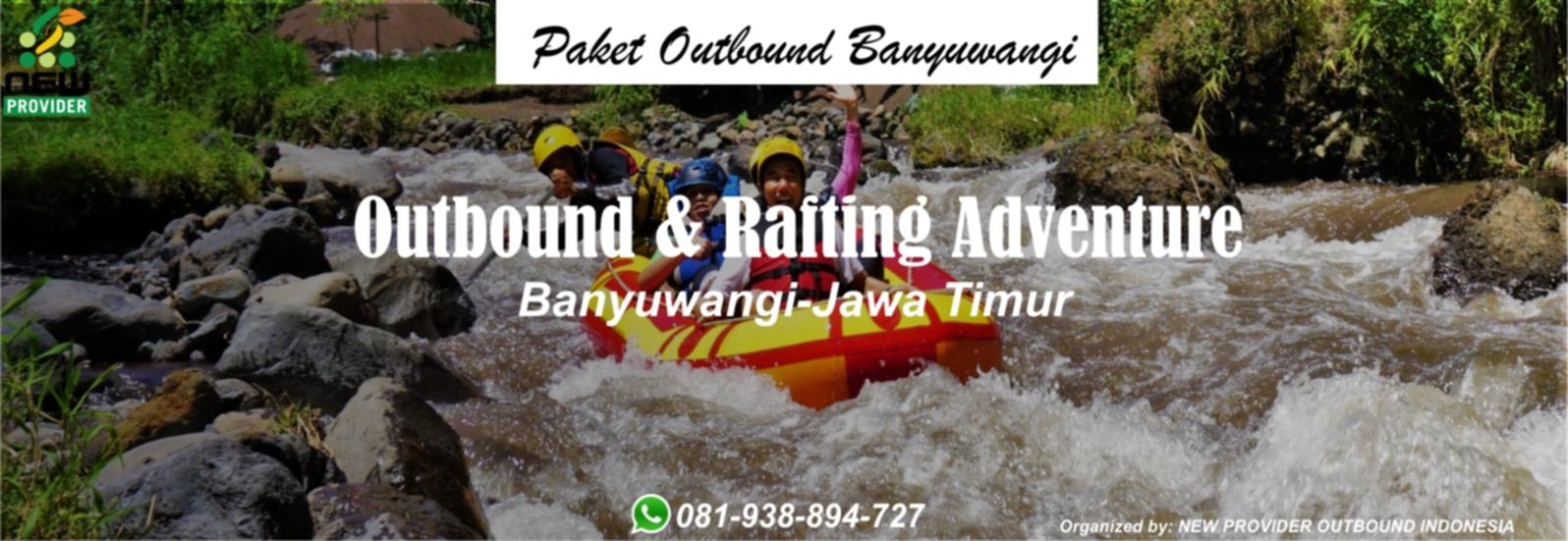 Paket Outbound Banyuwangi
