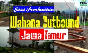Jasa Pembuatan Wahana Outbound Jawa Timur